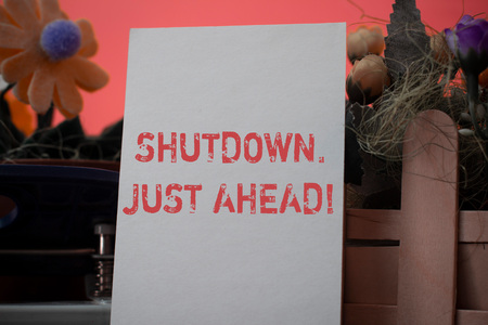 Word writing text Shutdown Just Ahead. Business photo showcasing closing factory business either short time or forever Imagens