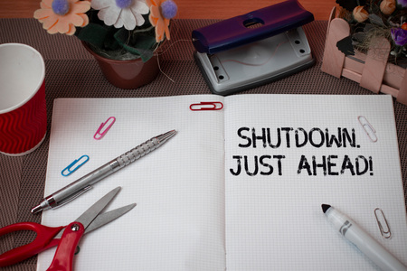 Handwriting text Shutdown Just Ahead. Conceptual photo closing factory business either short time or forever