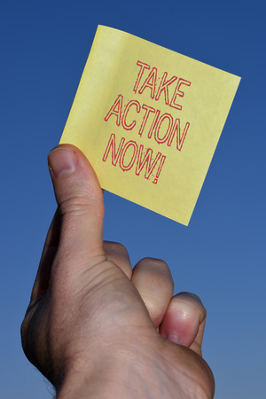 Text sign showing Take Action Now. Business photo text do something official or concerted achieve aim with problem