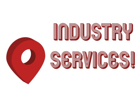 Writing note showing Industry Services. Business concept for type of business that provides services to customers Map Locator Chart Marker Placeholder Location Pointer Signaling Radar