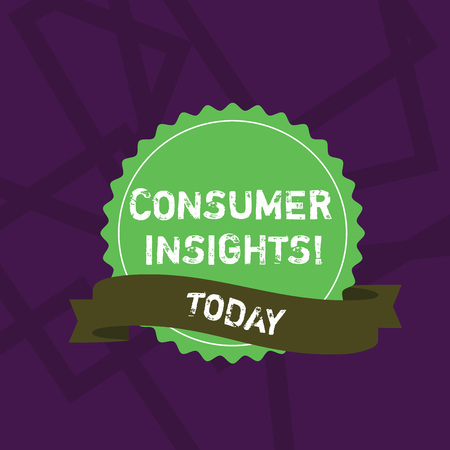 Handwriting text writing Consumer Insights. Conceptual photo understanding customers based on their buying behavior Blank Color Seal Sticker with Jagged Edge and Different Shade Ribbon Strip