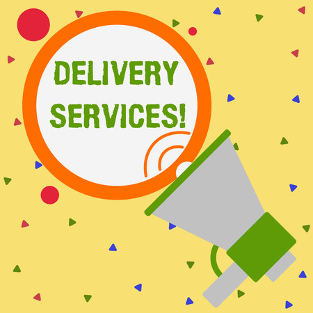 Conceptual hand writing showing Delivery Services. Concept meaning the transport of items between two or more parties Speaking Trumpet Round Stroked Speech Balloon Announcement