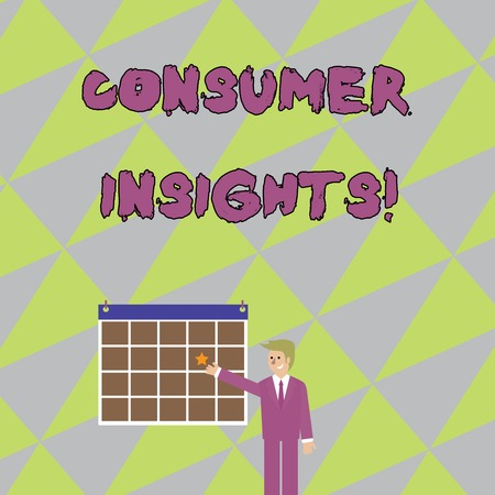 Handwriting text writing Consumer Insights. Conceptual photo understanding customers based on their buying behavior Businessman Smiling and Pointing to Colorful Calendar with Star Hang on Wall