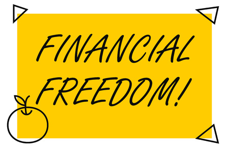 Handwriting text Financial Freedom. Conceptual photo make big life decisions without being stressed about money Isolated Yellow Text Box Banner with 4 SelfAdhesive One in Form of Apple
