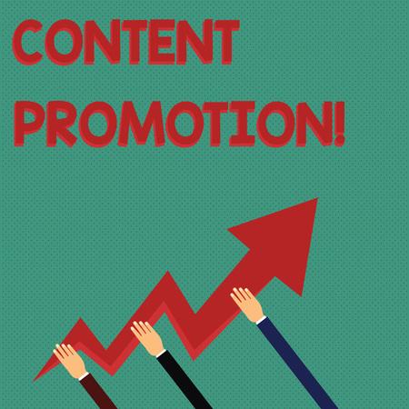 Konzeptionelle Handschrift zeigt Content Promotion. Begriff Sinne über Inhalte vor dem richtigen Publikum Hände halten Zickzack-Blitzpfeil zeigt und nach oben Standard-Bild
