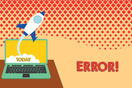 Conceptual hand writing showing Error. Concept meaning state or condition of being wrong in conduct judgement or program Successful rocket launching laptop background Startup grow