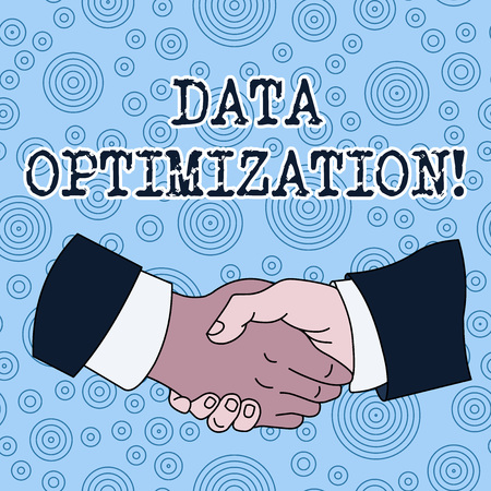 Conceptual hand writing showing Data Optimization. Concept meaning process that prepares the logical schema from data view Hand Shake Multiracial Male Colleagues Formal Shirt Suit
