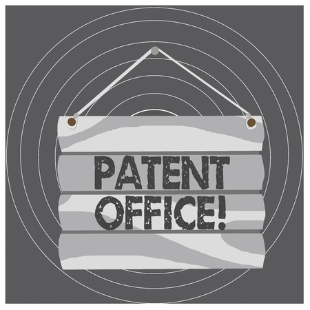 Writing note showing Patent Office. Business concept for a government office that makes decisions about giving patents Hook Up Blank Sign Plate. Empty Wooden Signboard with Lope for Hang