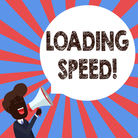 Text sign showing Loading Speed. Business photo showcasing time takes to download and display the content of a web page Young Man Shouting into Megaphone Floating Round Shape Empty Speech Bubble