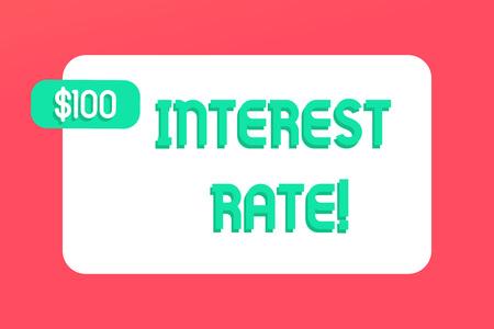 Schreiben Hinweis mit Zinssatz. Geschäftskonzept für den Prozentsatz des Kapitals, der vom Kreditgeber an den Kreditnehmer berechnet wird Rechteckiges Textfeld Textfreiraum mit grünem Dollar-Label angehängt Standard-Bild