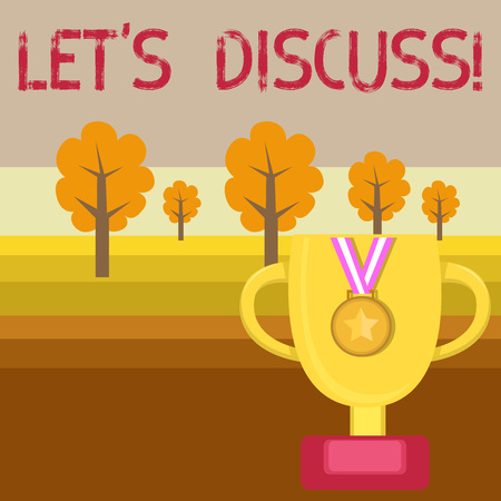 Conceptual hand writing showing Let S Discuss. Concept meaning Means showing to work or brainstorm together as a group Trophy Cup on Pedestal with Plaque Medal with Striped Ribbon Banco de Imagens