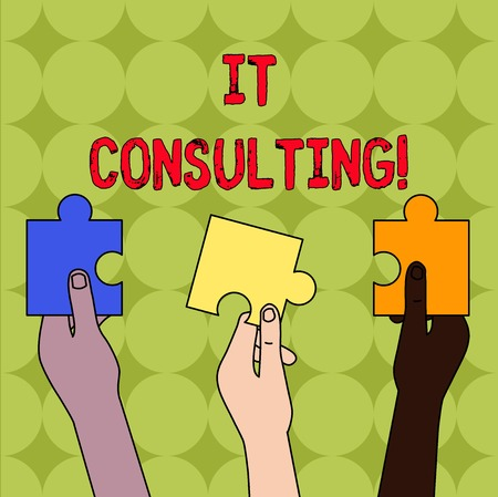 Handwriting text It Consulting. Conceptual photo Focuses on advising organizations hot to analysisage their IT Three Colored Empty Jigsaw Puzzle Pieces Held in Different People Hands 写真素材