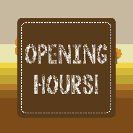 Text sign showing Opening Hours. Business photo showcasing the time during which a business is open for customers Dashed Stipple Line Blank Square Colored Cutout Frame Bright Background