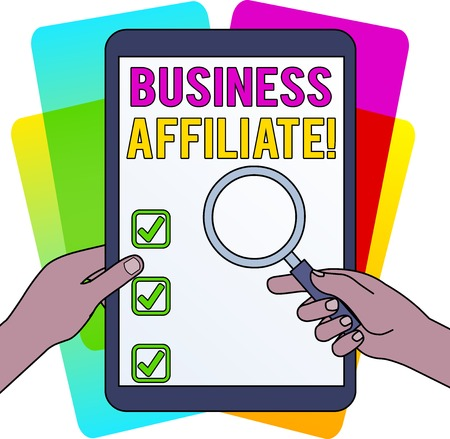 Word writing text Business Affiliate. Business photo showcasing one company is a minority shareholder of another Hands Holding Magnifying Glass Against Switched Off Touch Screen Tablet