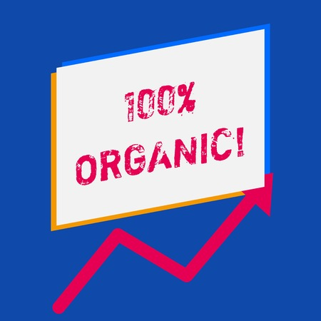 Word writing text 100 Percent Organic. Business photo showcasing ingredients are certified no artificial food additives Stock Photo