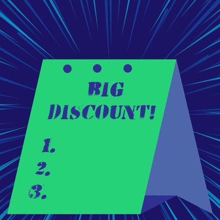 Text sign showing Big Discount. Business photo showcasing a large or greater than usual reduction in price Special offer