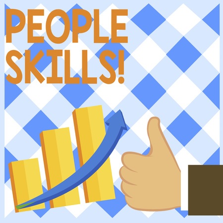 Conceptual hand writing showing People Skills. Concept meaning A set of abilities enabling a demonstrating to get along with others Thumb Up Good Performance Success Escalating Bar Graph Arrow