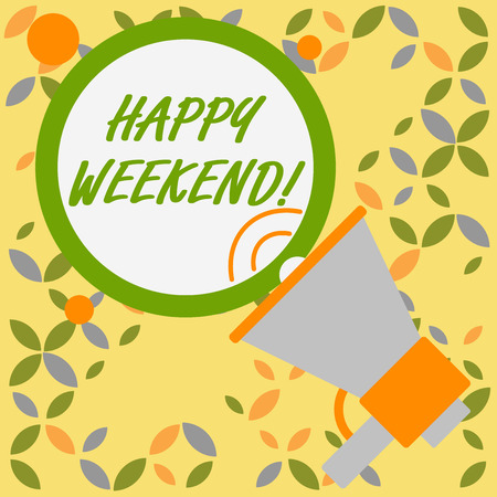 Word writing text Happy Weekend. Business photo showcasing wishing someone to have a blissful weekend or holiday SpeakingTrumpet Empty Round Stroked Speech Text Balloon Announcement