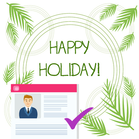 Conceptual hand writing showing Happy Holiday. Concept meaning a greeting or farewell before a holiday season begins Curriculum Vitae Resume of Candidate Marked by Color Mark