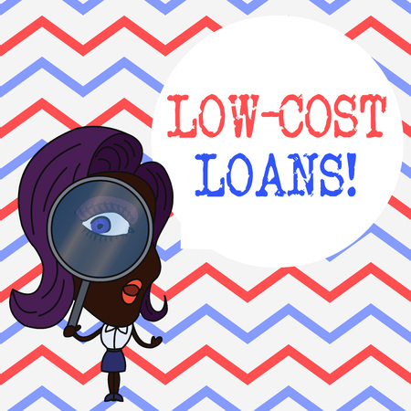 Writing note showing Low Cost Loans. Business concept for loan that has an interest rate below twelve percent Woman Looking Trough Magnifying Glass Big Eye Blank Round Speech Bubble