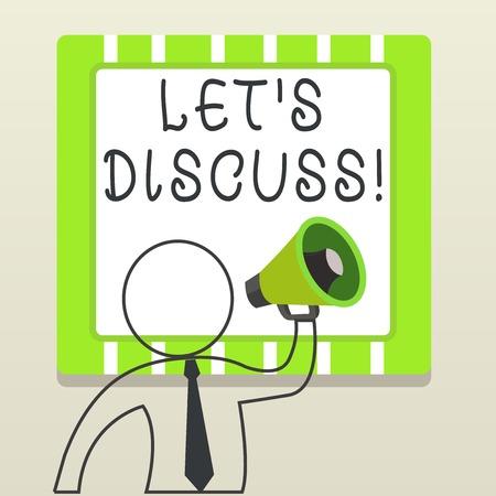 Texte de l'écriture écrit Let S est de discuter. Photo conceptuelle signifie montrer à travailler ou à réfléchir ensemble en tant que groupe Symbole de l'homme haut-parleur faisant l'annonce donnant des instructions