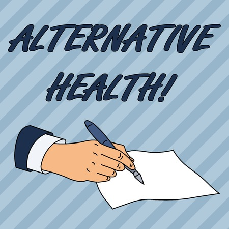 Writing note showing Alternative Health. Business concept for products and practices that are not part of standard care Male Hand Formal Suit Holding Ballpoint Pen Piece of Paper Writing