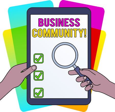 Word writing text Business Community. Business photo showcasing the showing involved in the upper levels of businesses Hands Holding Magnifying Glass Against Switched Off Touch Screen Tablet