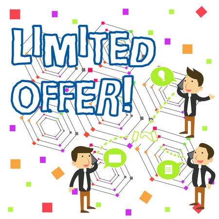 Handwriting text writing Limited Offer. Conceptual photo special item available for a defined short period of time Businessmen Coworkers Conference Call Conversation Discussion Mobile Phones