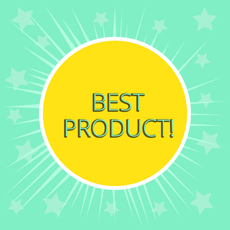 Conceptual hand writing showing Best Product. Concept meaning very popular and a large quantity of it has been sold Yellow Sun White Border Rays Green Background Translucid Stars