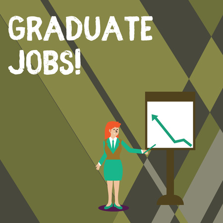 Conceptual hand writing showing Graduate Jobs. Concept meaning require someone to hold a degree to start their career Woman Holding Stick Pointing to Chart of Arrow on Whiteboard