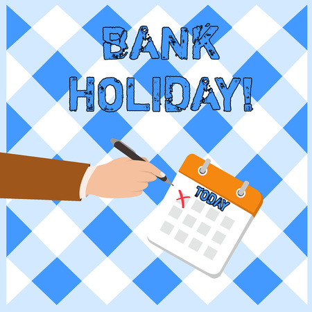 Writing note showing Bank Holiday. Business concept for A day on which banks are officially closed as a public holiday Formal Suit Crosses Off One Day Calendar Red Ink Ballpoint Pen
