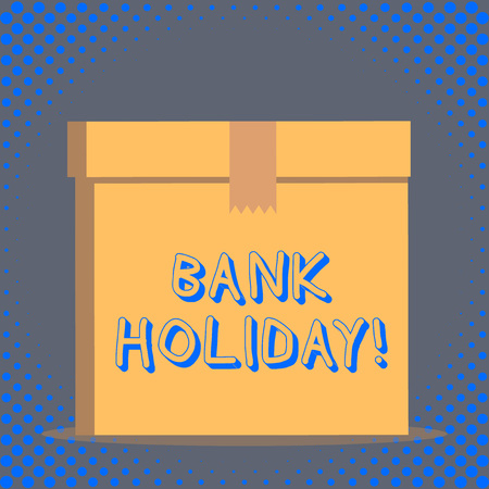 Word writing text Bank Holiday. Business photo showcasing A day on which banks are officially closed as a public holiday Stock Photo
