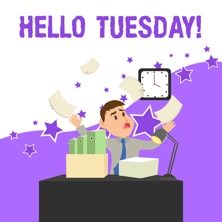 Text sign showing Hello Tuesday. Business photo showcasing a greeting or warm welcome to the third day of the week Confused Male Employee Manager Cluttered Workspace Overflow Time Shortage