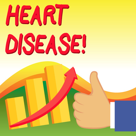 Text sign showing Heart Disease. Business photo showcasing class of diseases that involve the heart or blood vessels Thumb Up Good Performance Success Escalating Bar Graph Ascending Arrow