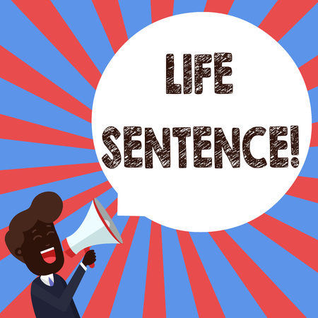 Text sign showing Life Sentence. Business photo showcasing the punishment of being put in prison for a very long time Young Man Shouting into Megaphone Floating Round Shape Empty Speech Bubble 版權商用圖片