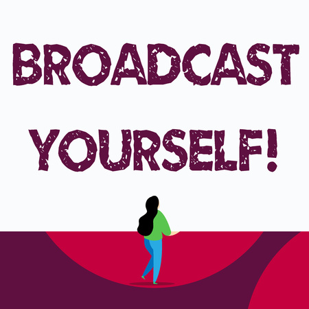 Text sign showing Broadcast Yourself. Business photo text broadcasting your viewing interests for all to see