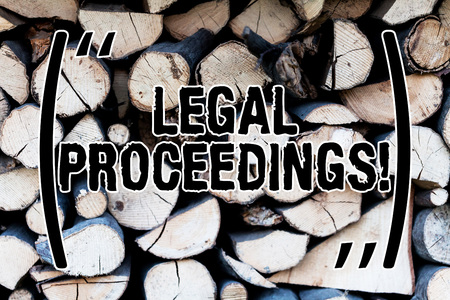 Handwriting text Legal Proceedings. Conceptual photo procedure instituted in a court of law to acquire benefit Background dry chopped firewood logs stacked up in a pile winter chimney Stock fotó