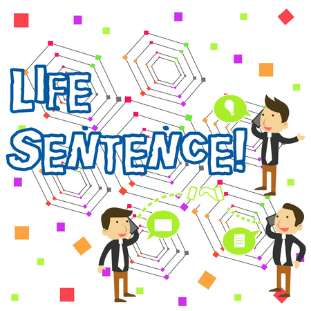 Handwriting text writing Life Sentence. Conceptual photo the punishment of being put in prison for a very long time Businessmen Coworkers Conference Call Conversation Discussion Mobile Phones 版權商用圖片