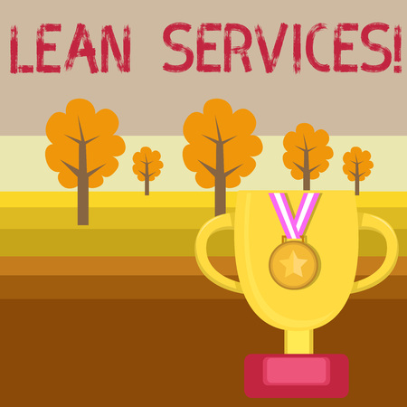 Conceptual hand writing showing Lean Services. Concept meaning application of the lean analysisufacturing concept to operations Trophy Cup on Pedestal with Plaque Medal with Striped Ribbon