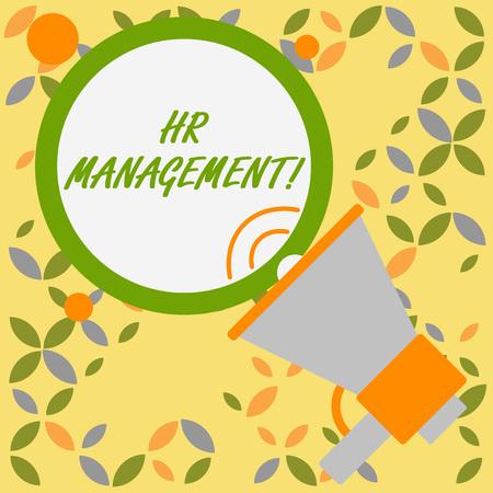 Wort schreiben Text HR Management. Geschäftsfoto, das den strategischen Ansatz für die effektive Analyse zeigt, dass SpeakingTrumpet leere runde gestrichene Sprechtext-Ballon-Ankündigung angezeigt wird Standard-Bild