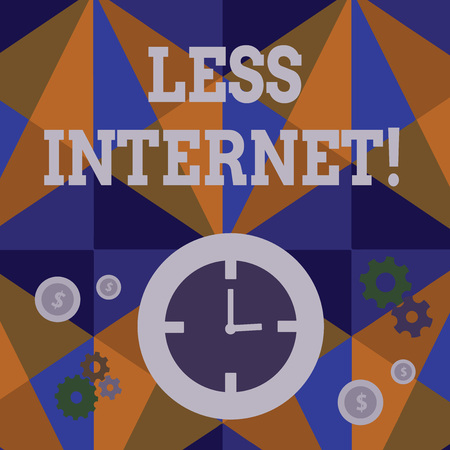 Handwriting text Less Internet. Conceptual photo Having no way of connecting or accessing the internet Time Management Icons of Clock, Cog Wheel Gears and Dollar Currency Sign