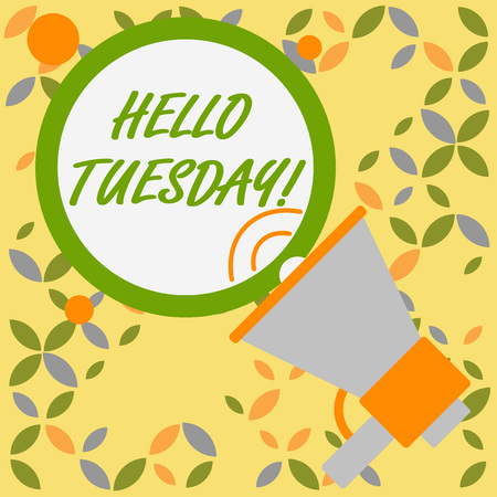 Word writing text Hello Tuesday. Business photo showcasing a greeting or warm welcome to the third day of the week SpeakingTrumpet Empty Round Stroked Speech Text Balloon Announcement Stock Photo