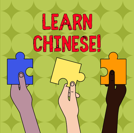Handwriting text Learn Chinese. Conceptual photo gain or acquire knowledge in writing and speaking Chinese Three Colored Empty Jigsaw Puzzle Pieces Held in Different People Hands
