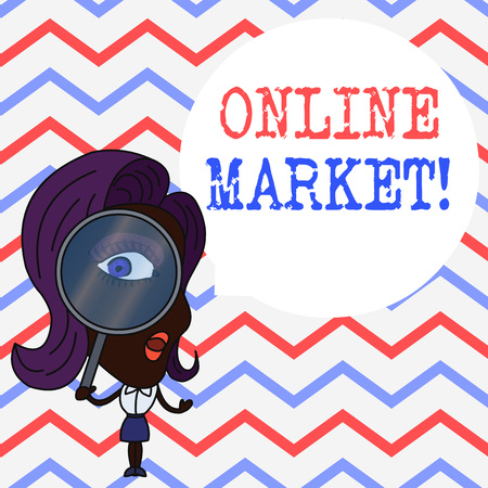 Writing note showing Online Market. Business concept for practice of leveraging webbased channels to sell a product Woman Looking Trough Magnifying Glass Big Eye Blank Round Speech Bubble