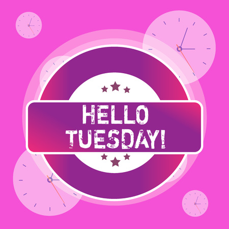 Conceptual hand writing showing Hello Tuesday. Concept meaning a greeting or warm welcome to the third day of the week Colored Round Shape Label Stars Rectangular Text Box Award