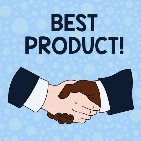 Handwriting text writing Best Product. Conceptual photo very popular and a large quantity of it has been sold Hand Shake Multiracial Male Business Partners Colleagues Formal Shirt Suit