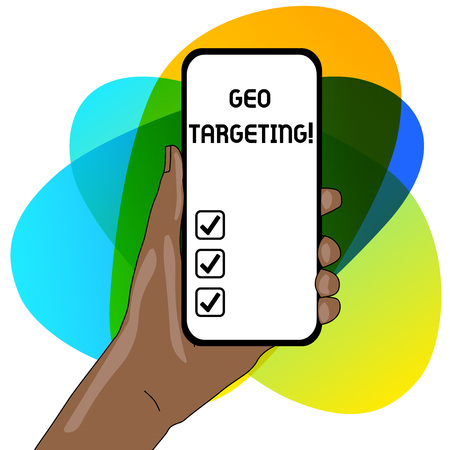 Word writing text Geo Targeting. Business photo showcasing method of determining the geolocation of a website visitor Closeup of Smartphone Device Held in Hand with Empty Screen and Text Space