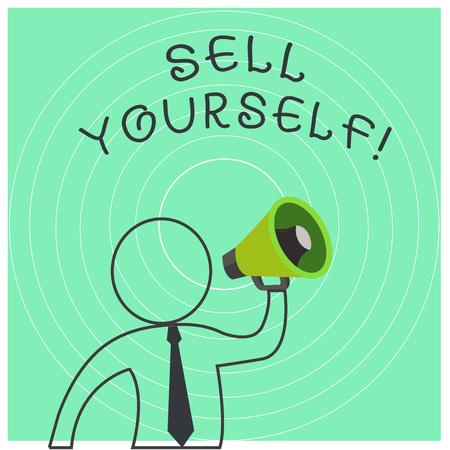 Conceptual hand writing showing Sell Yourself. Concept meaning to make yourself seem impressive or notable to other showing Outline Symbol Man Loudspeaker Announcing Instructions