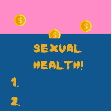 Writing note showing Sexual Health. Business concept for Ability to embrace and enjoy sexuality throughout our lives Three gold coins value thousand dollars one bounce to piggy bank