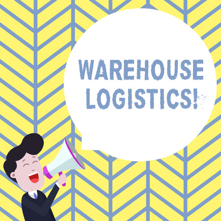 Handwriting text writing Warehouse Logistics. Conceptual photo flow of both physical goods and information in business Young Man Shouting into Megaphone Floating Round Shape Empty Speech Bubble